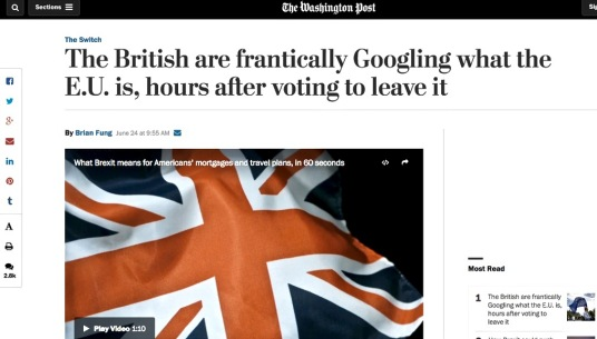 This story in the Washington Post the day after Brexit revealed the scale of media and governmental lapses in engagement and education
